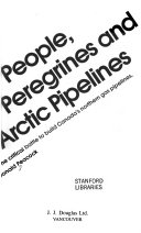 People, Peregrines and Arctic Pipelines