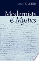 Modernists   Mystics