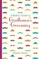 A Butler's Guide to Gentlemen's Grooming Pdf/ePub eBook