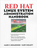 Red Hat Linux System Administration Handbook