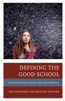 link to Defining the good school : educational adequacy requires more than minimums in the TCC library catalog