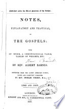 Notes Explanatory and Practical on the Gospels