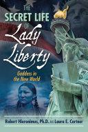 The Secret Life of Lady Liberty