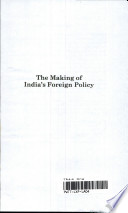 The Making Of India S Foreign Policy
