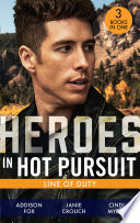 Heroes In Hot Pursuit: Line Of Duty: Secret Agent Boyfriend (The Adair Affairs) / Man of Action / Undercover Husband