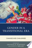 Gender in a Transitional Era