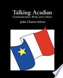 Talking Acadian