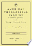American Theological Inquiry Volume Six Issue Two
