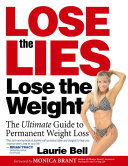Lose the Lies  Lose the Weight