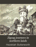Zigzag Journeys in Northern Lands