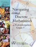 Navigating Through Discrete Mathematics in Prekindergarten Through Grade 5
