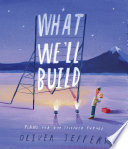 What We ll Build