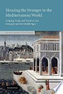 Housing the Stranger in the Mediterranean World Book
