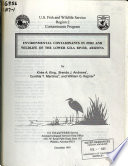 Environmental Contaminants in Fish and Wildlife of the Lower Gila River  Arizona