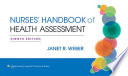 Health Assessment in Nursing + Coursepoint + Nurse's Handbook of Health Assessment, 8th Ed. + Lippincott Docucare, Six-month Access + Health Assessment in Nursing Lab Manual, 5th Ed.