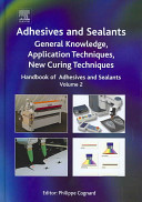 Handbook Of Adhesives And Sealants Adhesives And Sealants General Knowledge Application Techniques New Curing Techniques Book PDF