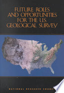 Future Roles And Opportunities For The U S Geological Survey Book PDF
