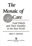 The Mosaic of Care