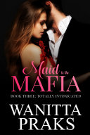 Maid to the Mafia  Totally Intoxicated