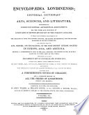 Encyclopaedia Londinensis Or An Universal Dictionary Of Arts Sciences And Literature