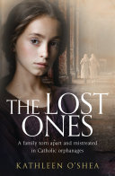The Lost Ones: A family torn apart and abused in Catholic orphanages Pdf/ePub eBook