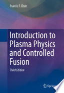 Introduction To Plasma Physics And Controlled Fusion Book PDF