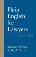 PLAIN ENGLISH FOR LAWYERS.
