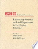 Rethinking Research on Land Degradation in Developing Countries Book