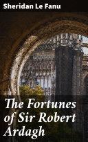The Fortunes of Sir Robert Ardagh [Pdf/ePub] eBook