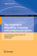 High Performance Networking  Computing  and Communication Systems