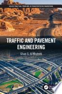 Traffic and Pavement Engineering