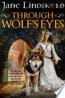 Through Wolf s Eyes