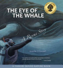 The Eye of the Whale, a Rescue Story: A Tilbury House Nature Book