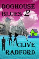 Doghouse Blues 2