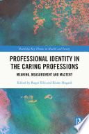 Professional Identity in the Caring Professions