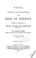 Notes, critical and practical, on the book of Genesis : designed as a general help to Biblical reading and instruction