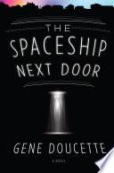 The Spaceship Next Door Book PDF
