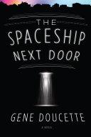 The Spaceship Next Door Pdf/ePub eBook