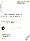 Automotive Recorder Research   Disc Recorder Pilot Project  Volume II  Results of Tests and Evaluations  Technical Report