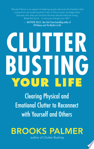 Download Clutter Busting Your Life Free PDF Books - Free PDF