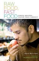Raw Food Fast Food