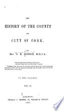 The History of the County and City of Cork