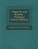 Reports And Awards Primary Source Edition