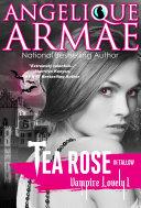 Tea Rose in Tallow (Vampire Lovely 1) Pdf/ePub eBook