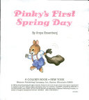 Pinky s First Spring Day