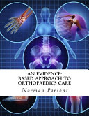 An Evidence Based Approach to Orthopaedics Care