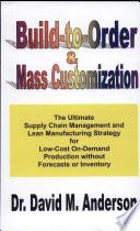 Build-to-order & Mass Customization