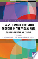Transforming Christian Thought in the Visual Arts