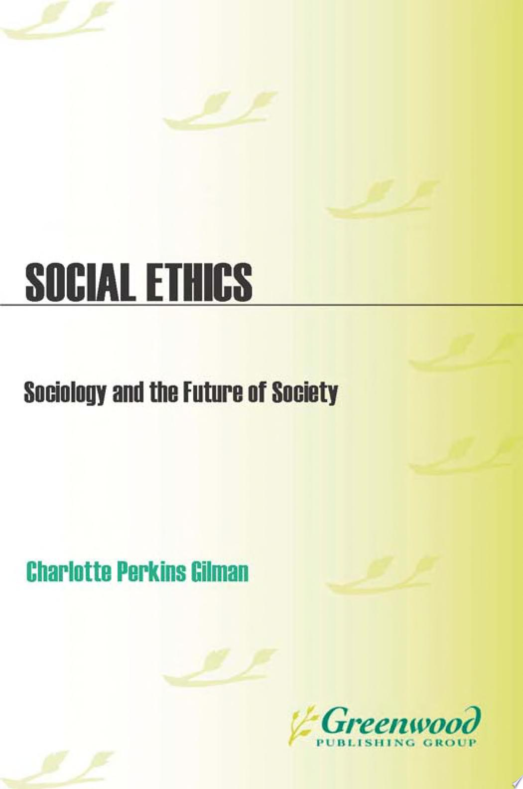 Social Ethics  Sociology and the Future of Society