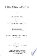 Cooper's Novels: The sea lions; or, the lost sealers